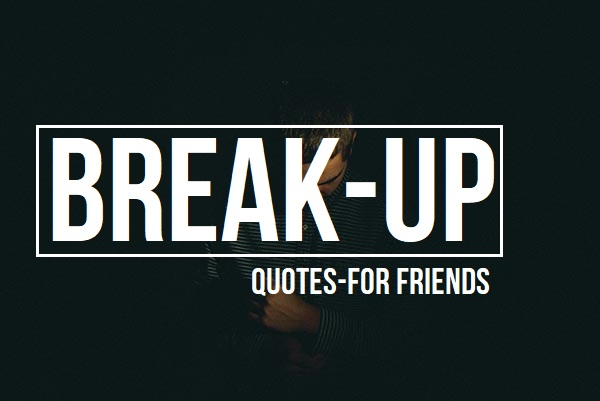 Breakup Quotes for friends and love in hindi
