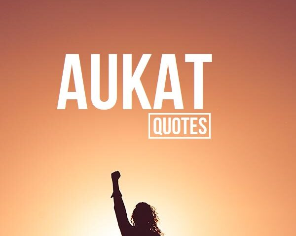 Aukat Quotes in Hindi for Royal Brother