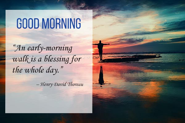 Good Morning Quotes for early morning