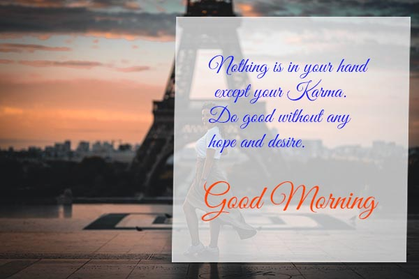 Good Morning Wishes for Karma on Your life