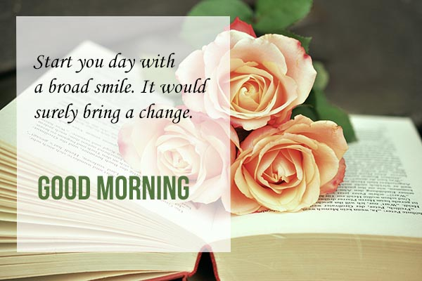 Good Morning start a day to broad smile