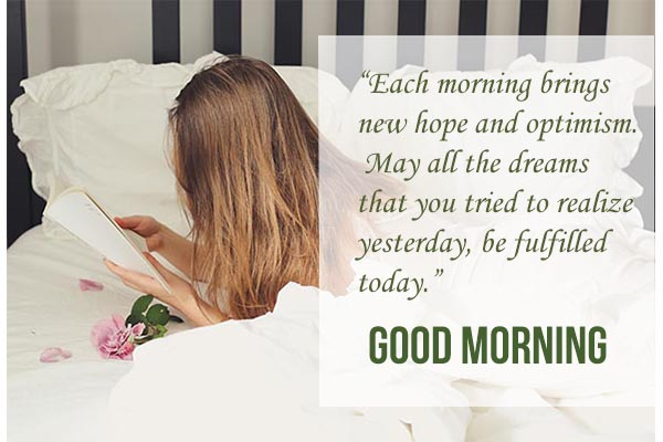 Good morning each morning have a new hope