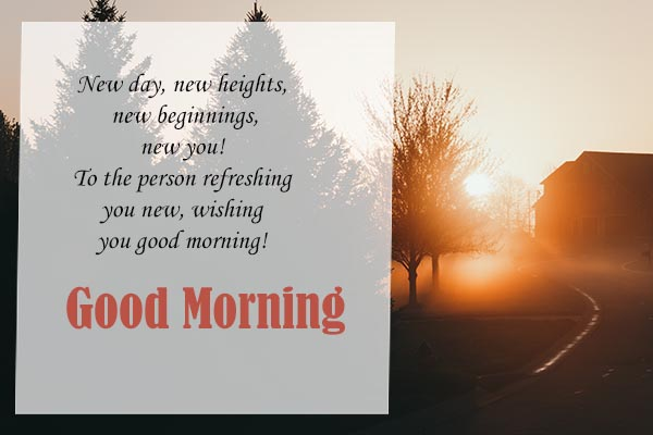 Good morning wishes for a new day and new everythings