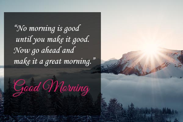 No morning is good wishes in English