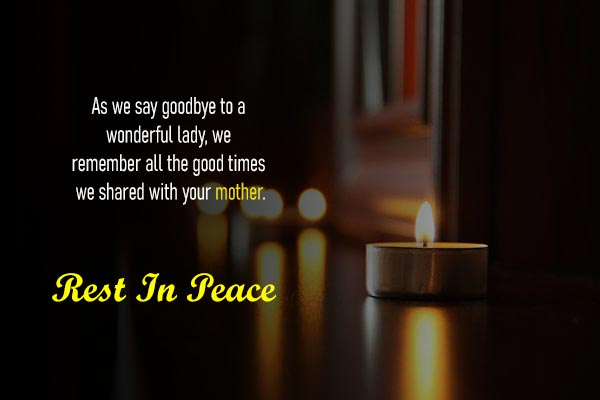 Condolence Messages and Sms for Lovely Mother