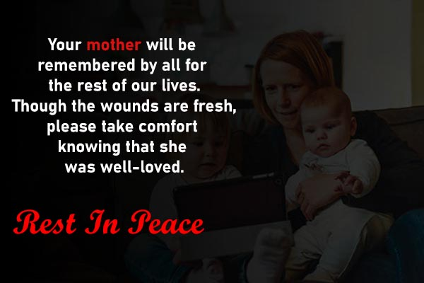 Condolence Messages for Mother Lover