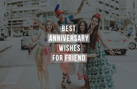 Best Anniversary wishes for friend