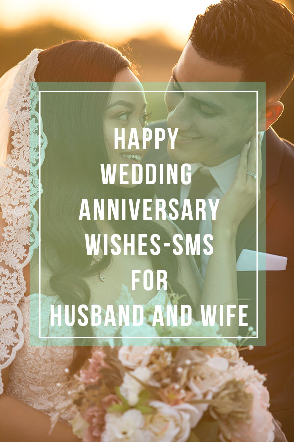 Best Wedding Anniversary wishes and sms for husband and wife