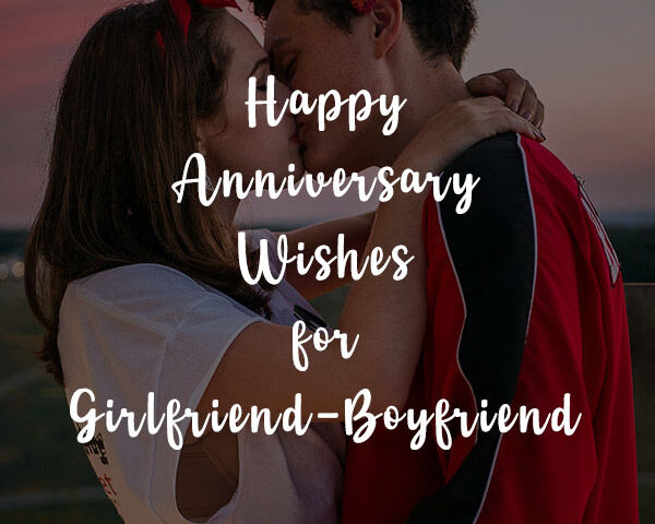 Happy Anniversary Wishes and Sms for Girlfriend and Boyfriend