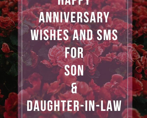 Happy Anniversary wishes and messages for son and doughter in law