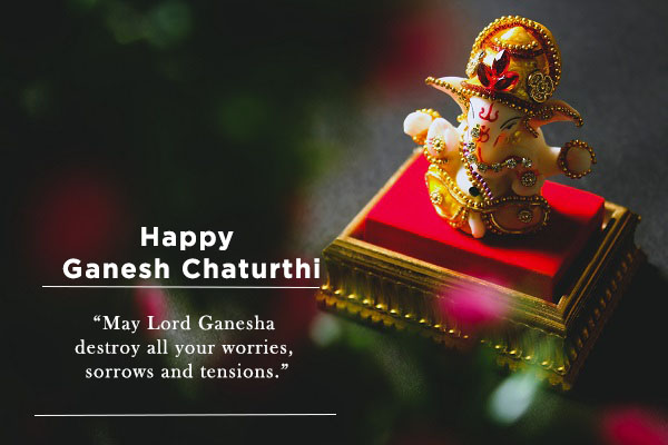 May Lord Ganesha destroy all your worries, sorrows and tensions.